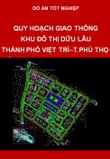 Đồ án quy hoạch giao thông khu đô thị Dữu Lâu thành phố Việt trì