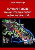 Đồ án quy hoạch giao thông thành phố Việt trì