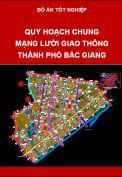 Đồ án quy hoạch hệ thống giao thông thành phố Bắc Giang