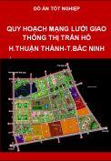 Đồ án quy hoạch mạng lưới giao thông thị trấn Hồ huyện Thuận Thành tỉnh Bắc Ninh