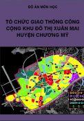 Đồ án tổ chức giao thông công cộng khu đô thị Xuân Mai huyện Chương Mỹ