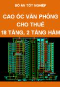 Đồ án tốt nghiệp kiến trúc cao ốc văn phòng cho thuê 18 tầng nổi, 2 tầng hầm