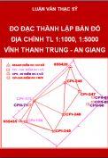 Đo đạc thành lập bản đồ địa chính tỷ lệ 1:1000, 1:5000, xã Vĩnh Thạnh Trung, huyện Châu Phú, tỉnh An Giang
