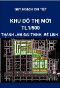 Quy hoạch chi tiết khu đô thị mới Thanh Lâm – Đại Thịnh huyện Mê Linh, thành phố Hà Nội