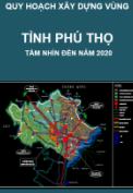 Quy hoạch tổng thể phát triển hệ thống đô thị và điểm dân cư nông thôn tỉnh Phú Thọ đến năm 2020