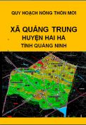 Quy hoạch xây dựng nông thôn mới xã Quảng Trung– huyện Hải hà– tỉnh Quảng Ninh