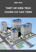 Thiết kế kiến trúc nhà ở chung cư cao tầng