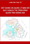 Ứng dụng ARCGIS xây dựng và quản lý bản đồ quy hoạch sử dụng đất đến năm 2020 thị trấn Định Quán huyện Định Quán tỉnh Đồng Nai