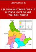 Ứng dụng GIS trong quản lý đường phố và số nhà trên địa bàn thị trấn Dĩ An huyện Dĩ An tỉnh Bình Dương