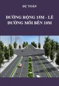 Dự toán đường rộng 15m, lề đường mỗi bên 10m
