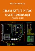 Hồ sơ thiết kế trạm xử lý nước sạch 1200m3/ngd - Phần 2: Điện