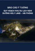 Báo cáo ý tưởng quy hoạch khu du lịch nghỉ dưỡng Holy Land