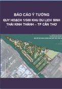 Báo cáo ý tưởng quy hoạch khu du lịch sinh thái Kinh Thành – TP. Cần Thơ