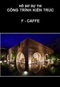 Hồ sơ dự thi công trình kiến trúc: F - caffe