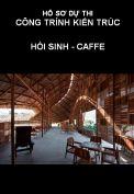 Hồ sơ dự thi công trình kiến trúc: Hồi sinh - caffe