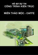 Hồ sơ dự thi công trình kiến trúc: Miền thảo mộc - caffe