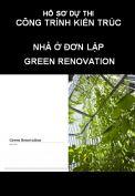 Hồ sơ dự thi công trình kiến trúc nhà đơn lập: Green renovation