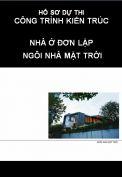 Hồ sơ dự thi công trình kiến trúc nhà đơn lập: Ngôi nhà mặt trời
