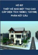 Hồ sơ thiết kế kết cấu nhà biệt thự cao cấp diện tích xây dựng 180m2 (12x15m)