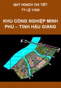 Quy hoạch chi tiết Khu điều hành quản lý khu công nghiệp Minh Phú – tỉnh Hậu Giang