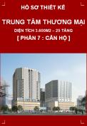 Hồ sơ bản vẽ thi công Trung tâm thương mại và căn hộ cao cấp cho thuê - Phần 7: Căn hộ