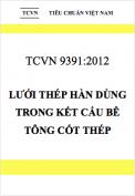 TCVN 9391:2012 Lưới thép hàn dùng trong kết cấu bê tông cốt thép – Tiêu chuẩn thiết kế, thi công lắp đặt và nghiệm thu