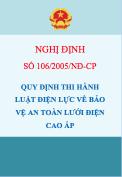 Nghị định số 106/2005/NĐ-CP Quy định thi hành Luật điện lực về bảo vệ an toàn công trình lưới điện cao áp