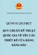 QCVN 01:2013/BCT – Quy chuẩn kỹ thuật Quốc gia về yêu cầu thiết kế cửa hàng xăng dầu