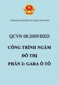 QCVN 08:2009/BXD Công trình ngầm đô thị - Phần 2: Gara ô tô