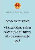 QCVN 09:2013/BXD – Quy chuẩn kỹ thuật quốc gia về các công trình sử dụng năng lượng hiệu quả