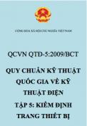QCVN QTĐ-5:2009/BCT – Kiểm định trang thiết bị hệ thống điện