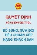 Quyết định 02/2001/QĐ-TCDL – Quyết định của tổng cục trưởng tổng cục du lịch về việc sửa bổ sung, sửa đổi Tiêu chuẩn xếp hạng khách sạn
