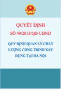 Quyết định số 49/2013/QĐ-UBND Quy định trách nhiệm quản lý chất lượng công trình xây dựng tại Hà Nội
