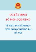 Quyết định số 54/2010/QĐ-UBND Ban hành quy định đo đặc bản đồ tại Hà Nội
