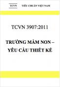 TCVN 3907:2011 Trường mầm non – Yêu cầu thiết kế