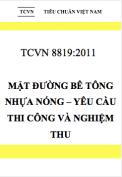 TCVN 8819:2011 Mặt đường bê tông nhựa nóng – Yêu cầu thi công và nghiệm thu