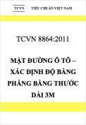 TCVN 8864:2011 Mặt đường ô tô – Xác định độ bằng phẳng bằng thước dài 3m