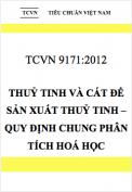 TCVN 9171:2012 Thuỷ tinh và cát để sản xuất thuỷ tinh – Quy định chung trong phân tích hoá học
