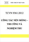 TCVN 9361:2012 Công tác nền móng – Thi công và nghiệm thu
