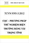 TCVN 9393:2012 Cọc – Phương pháp thử nghiệm hiện trường bằng tải trọng tĩnh ép dọc trục