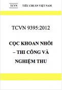 TCVN 9395:2012 Cọc khoan nhồi – Thi công và nghiệm thu