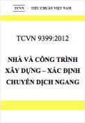 TCVN 9399:2012 Nhà và công trình xây dựng – Xác định chuyển dịch ngang bằng phương pháp trắc địa