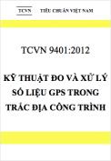 TCVN 9401:2012 Kỹ thuật đo và xử lý số liệu GPS trong trắc địa công trình