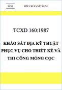 TCXD 160:1987 Khảo sát địa kỹ thuật phục vụ cho thiết kế và thi công móng cọc