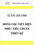TCXD 189:1996 Móng cọc tiết diện nhỏ - Tiêu chuẩn thiết kế
