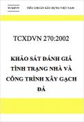 TCXDVN 270:2002 Khảo sát, đánh giá tình trạng nhà và công trình xây gạch đá