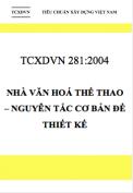 TCXDVN 281:2004 Nhà văn hoá thể thao – Nguyên tắc cơ bản để thiết kế