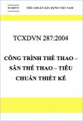 TCXDVN 287:2004 Công trình thể thao – Sân thể thao – Tiêu chuẩn thiết kế