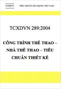 TCXDVN 289:2004 Công trình thể thao – Nhà thể thao – Tiêu chuẩn thiết kế