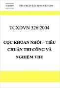 TCXDVN 326:2004 Cọc khoan nhồi – Tiêu chuẩn thi công và nghiệm thu
